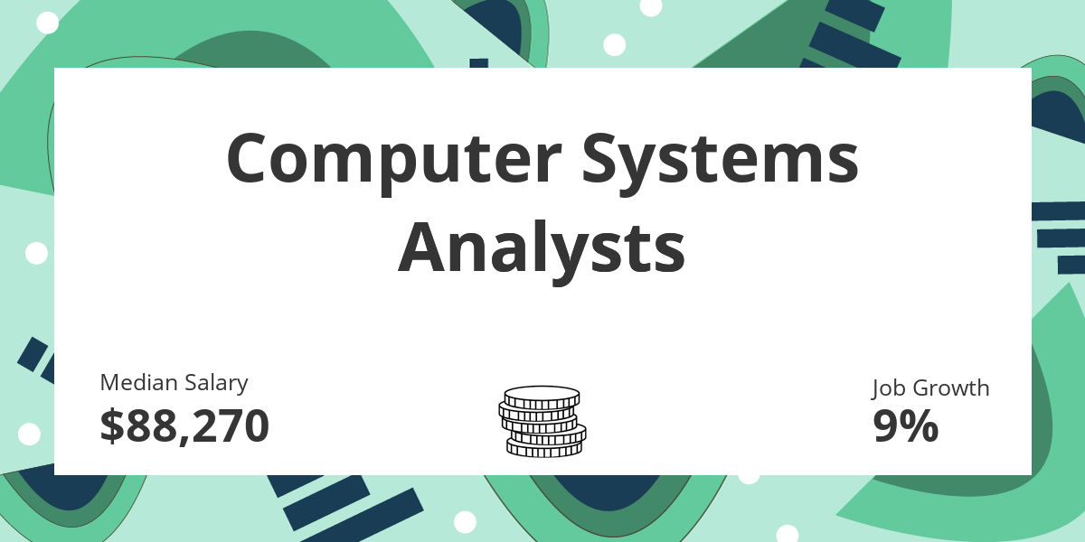 Computer Systems Analysts Salary Education And Job Growth Financial Toolbelt