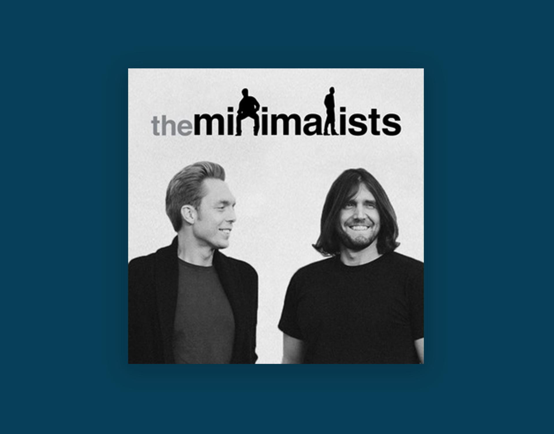 Minimalists Podcast
